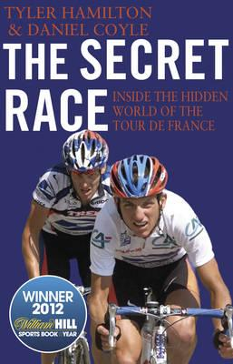 Book Review: The Secret Race: Inside the Hidden World of the Tour de France