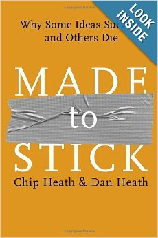 made to stick. dan heath, chip heath,