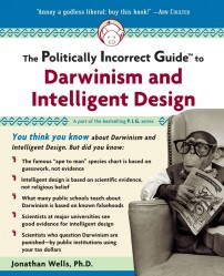 Book Review: The Politically Incorrect Guide to Darwinism and Intelligent Design