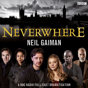 neil-gaiman-neverwhere-audio-drama