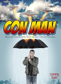 conman, con man, because convention man doesn't sound as cool,