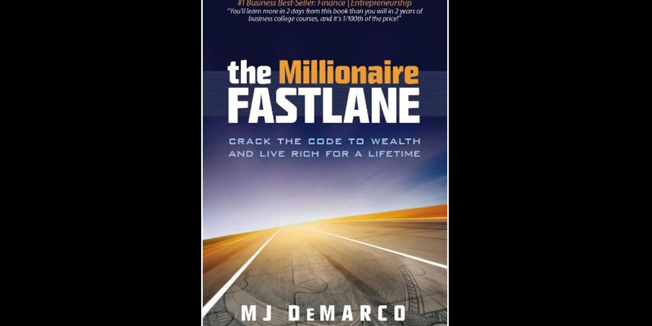 Book Review: the Millionaire Fastlane: Crack the Code to Wealth and Live Rich for a Lifetime