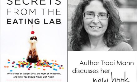 Book Review: Secrets from the Eating Lab: The Science of Weight Loss, the Myth of Willpower, and Why You Should Never Diet Again