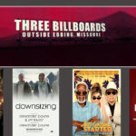 Movie Catch Up Time: Three Billboards Clearly Best