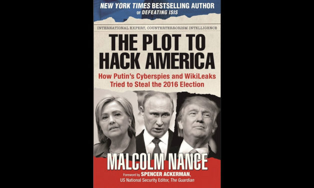 Book Review: The Plot to Hack America: How Putin's Cyberspies and WikiLeaks Tried to Steal the 2016 Election