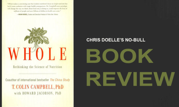 Book Review: WHOLE: Rethinking the Science of Nutrition