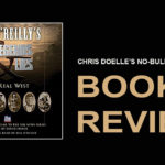 Book Review: Bill O'Reilly's Legends and Lies: The Real West