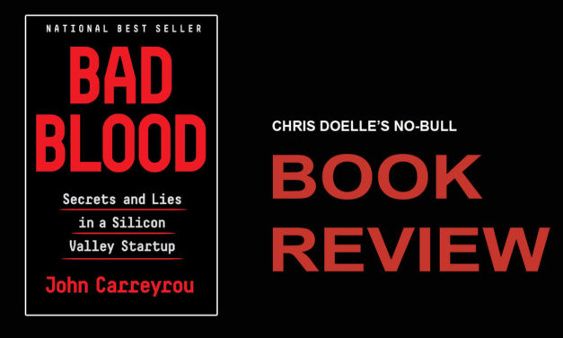 Book Review: Bad Blood: Secrets and Lies in a Silicon Valley Startup