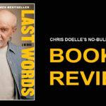 Book Review: Last Words: A Memoir