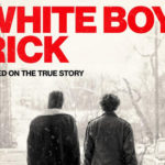 White Boy Rick is Depressingly Deep