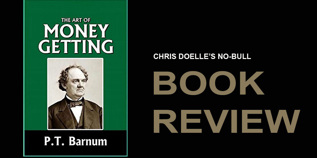 Book Review: The Art of Money Getting: Golden Rules for Making Money
