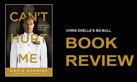 Book Review: Can't Hurt Me: Master Your Mind and Defy the Odds