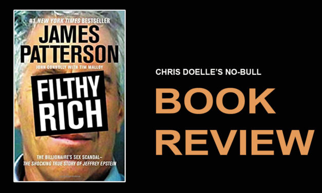 Book Review: Filthy Rich: A Powerful Billionaire, the Sex Scandal that Undid Him, and All the Justice that Money Can Buy