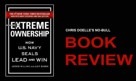 Book Review: Extreme Ownership: How U.S. Navy SEALs Lead and Win
