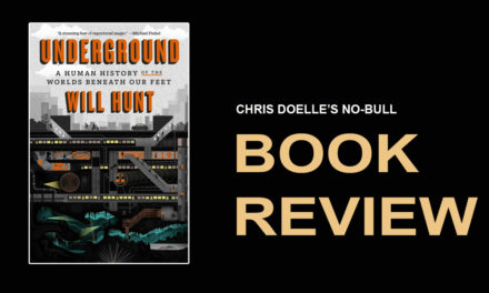 Book Review: Underground: A Human History of the Worlds Beneath Our Feet
