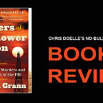 Book Review: Killers of the Flower Moon: The Osage Murders and the Birth of the FBI