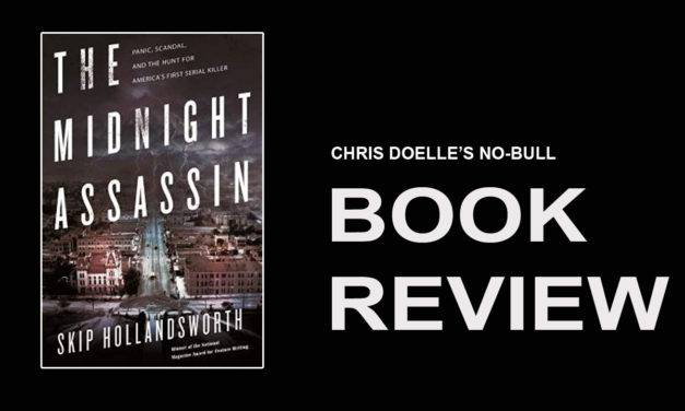 Book Review: The Midnight Assassin: Panic, Scandal, and the Hunt for America's First Serial Killer