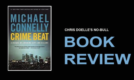 Book Review: Crime Beat: A Decade of Covering Cops and Killers
