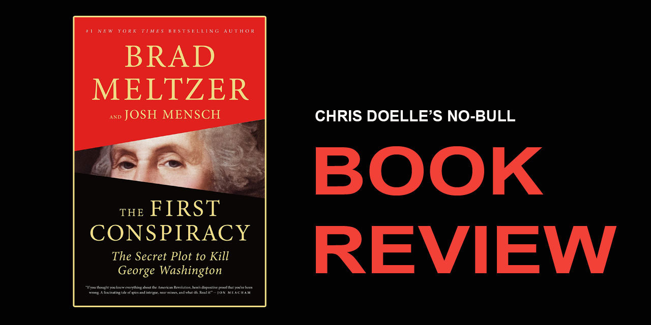 Book Review: The First Conspiracy: The Secret Plot to Kill George Washington
