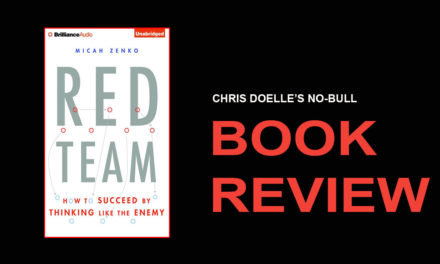 Book Review: Red Team: How to Succeed by Thinking Like the Enemy