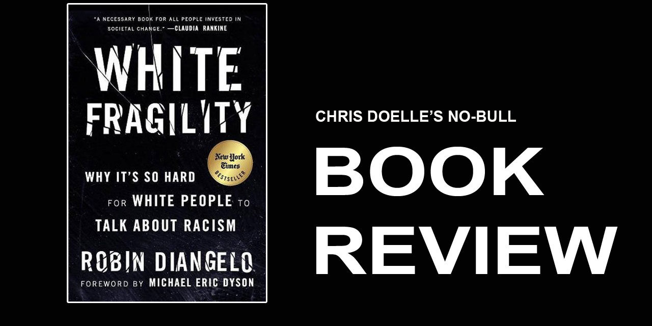 Book Review: White Fragility: Why It's So Hard for White People to Talk About Racism